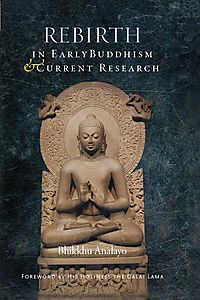 Rebirth in Early Buddhism & Current Research