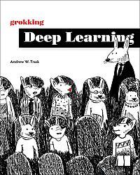 Grokking Deep Learning