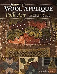 Seasons of Wool Appliqu? Folk Art