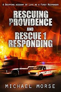Rescuing Providence and Rescue 1 Responding