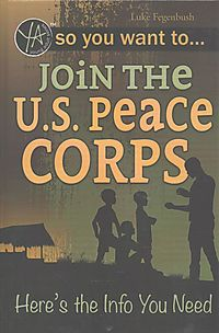 So You Want to Join the U.S. Peace Corps