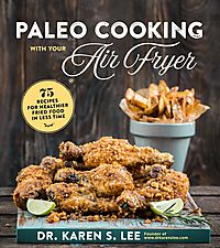Paleo Cooking with Your Air Fryer