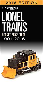 Greenberg's Guides Lionel Trains Pocket Price Guide 1901-2016