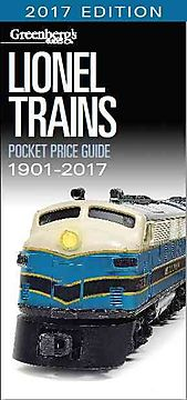 Greenberg's Guides Lionel Trains Pocket Price Guide 1901-2017