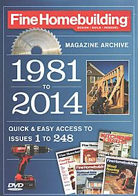 Fine Homebuilding Magazine Archive 1981 to 2014
