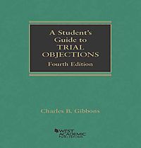 A Student's Guide to Trial Objections