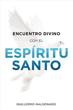Encuentro divino con el esp?ritu santo / Divine Encounter with the Holy Spirit