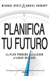 Planifica Tu Futuro/ Living Forward