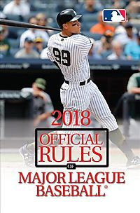 The Official Rules of Major League Baseball 2018