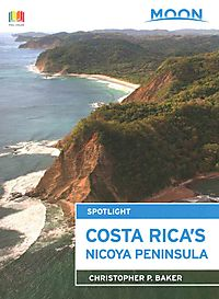 Moon Spotlight Costa Rica's Nicoya Peninsula