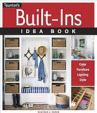 Taunton's Built-Ins Idea Book