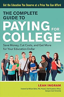 The Complete Guide to Paying for College