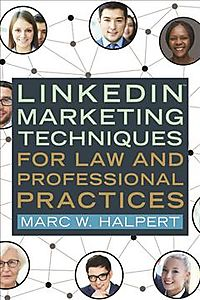 Linkedin Marketing Techniques for Law and Professional Practices