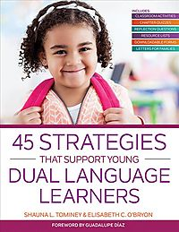 45 Strategies That Support Young Dual Language Learners