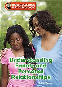Understanding Family and Personal Relationships