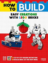 How to Build Easy Creations With Lego Bricks