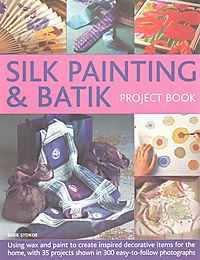 Silk Painting & Batik Project Book