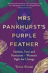 Mrs Pankhurst's Purple Feather