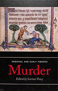 Medieval and Early Modern Murder