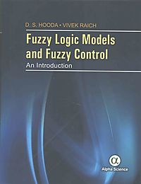 Fuzzy Logic Models and Fuzzy Control