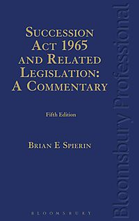 The Succession Act 1965 and Related Legislation