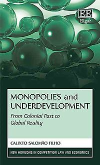 Monopolies and Underdevelopment