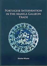 Portuguese Intervention in the Manila Galleon Trade