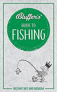 Bluffer's Guide to Fishing