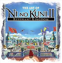 The Art of Ni No Kuni II - Revenant Kingdom