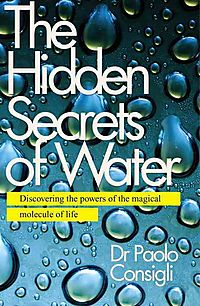 The Hidden Secrets of Water