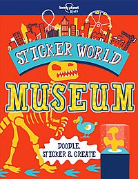 Lonely Planet Kids Sticker World - Museum