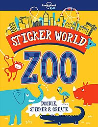Lonely Planet Kids Sticker World - Zoo