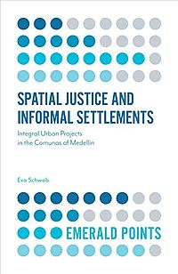 Spatial Justice and Informal Settlements