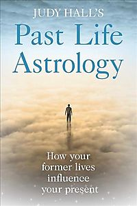 Judy Hall's Past Life Astrology
