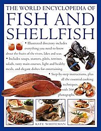 The World Encyclopedia of Fish and Shellfish