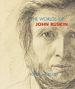 The Worlds of John Ruskin