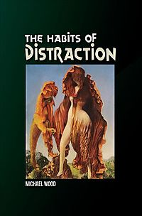 The Habits of Distraction