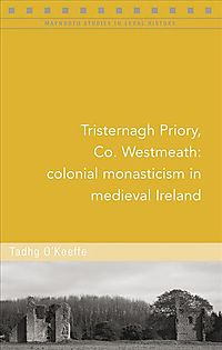 Tristernagh Priory, County Westmeath