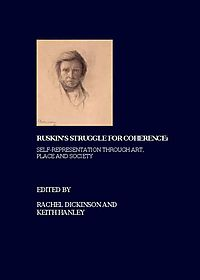 Ruskin's Struggle for Coherence