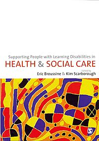 Supporting People with Learning Disabilities in Health & Social Care