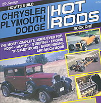 How to Build Chrysler/Plymouth/Dodge Hot Rods
