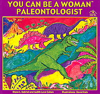 You Can Be a Woman Paleontologist