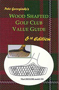 Wood Shafted Golf Club Value Guide
