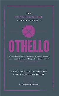 The Connell Guide to Shakespeare's Othello