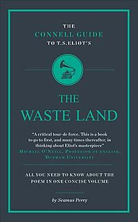 The Connell Guide to T. S. Eliot's the Wasteland