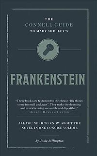 The Connell Guide to Mary Shelley's Frankenstein