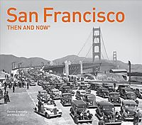 San Francisco Then and Now