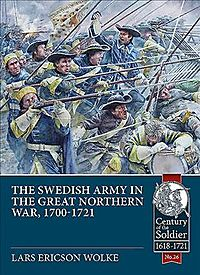 The Swedish Army of the Great Northern War 1700-21