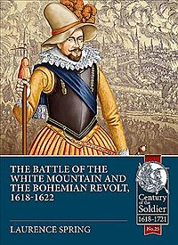 The Battle of the White Mountain and the Bohemian Revolt, 1618-1622