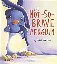 The Not-So-Brave Penguin